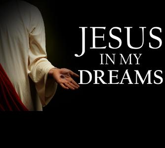 Jesus In My Dreams