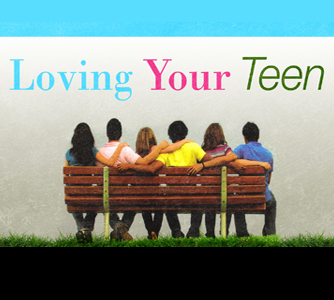 Loving Your Teen