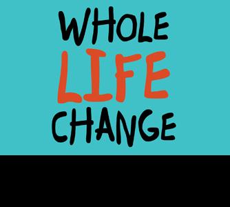 Whole Life Change