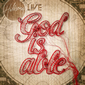 God Is Able by Hillsong LIVE