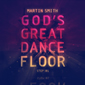 God's Great Dance Floor, Step 01 by Martin Smith