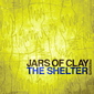 The Shelter by Jars of Clay