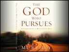 Cecil Murphey: The God Who Pursues