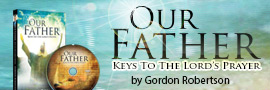 Our Father – Keys to The Lord's Prayer
