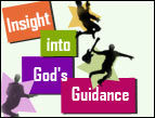 Insight into God's Guidance