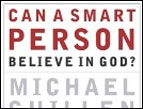 'Can a Smart Person Believe in God'