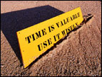 Time Is Valuable: Use It Wisely