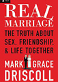 Real Marriage by Mark Driscoll