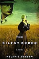 The Silent Order by Melaine Dobson