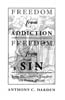 Freedom from Addiction/ Freedom from Sin