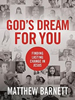 God's Dream for You by Matthew Barnett