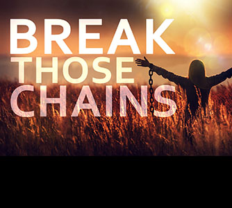 Break Those Chains