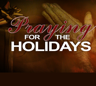 Praying for the Holidays