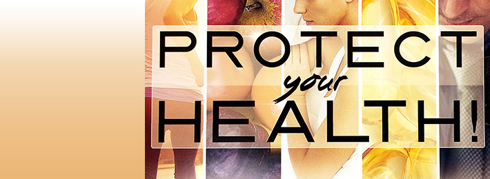Get Your Free Protect Your Health DVD Today!