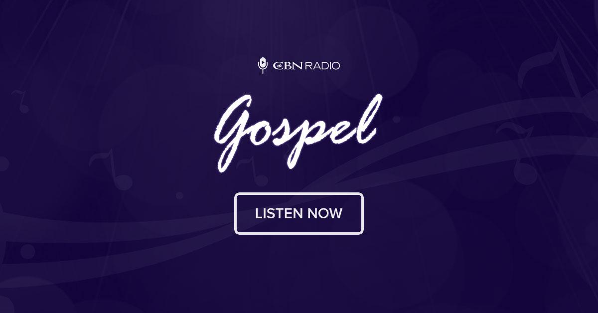 Gospel Radio | CBN com