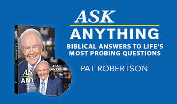 Ask Anything: Biblical Answers to Life's Most Probing Questions DVD by Pat Robertson