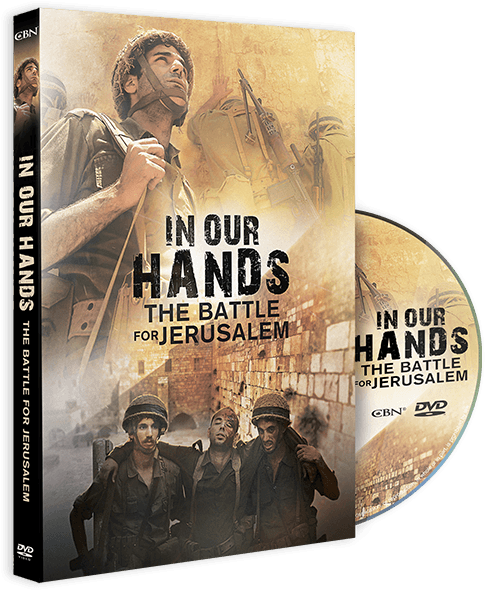 In Our Hands The Battle For Jerusalem Dvd From Cbn