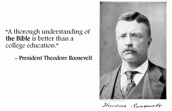 Theodore Roosevelt Quotes: Historic Leaders Honor God's Word