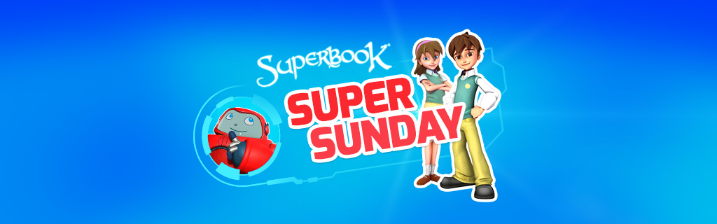 Superbook : Bringing the Bible to Families Around the World